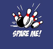 Bowling - Spare Me Unisex T-Shirt