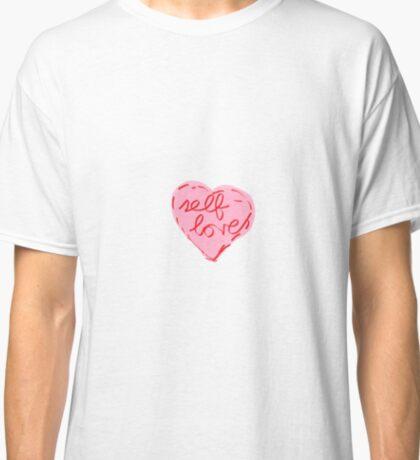Self-Love Classic T-Shirt