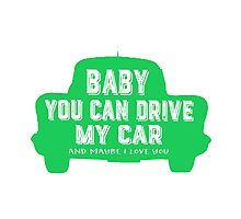 Baby you can drive my car Photographic Print