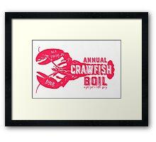 Annual Crawfish Boil Poster Framed Print