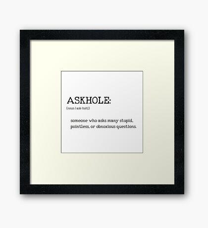 ASKHOLE _ Urbandictionary Framed Print
