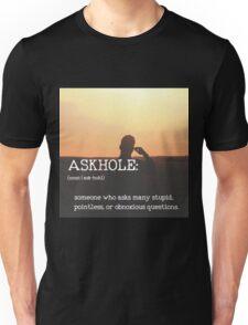 ASKHOLE_Urbandictionary  Unisex T-Shirt