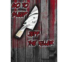 Jeff The Killer-Go to Sleep Photographic Print