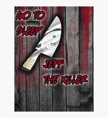 Jeff The Killer-Go to Sleep Photographic Print