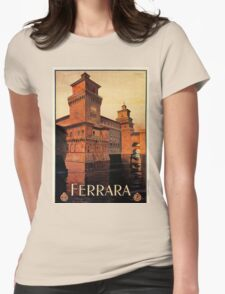 Vintage Ferrara Italian travel advertising Womens Fitted T-Shirt