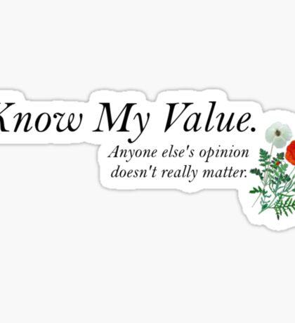 I Know My Value Sticker