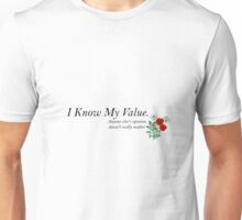 I Know My Value Unisex T-Shirt