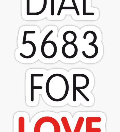 Dial 5683 for LOVE Sticker