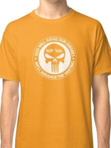 god will judge our enemies we'll arrange the meeting Classic T-Shirt