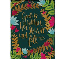 God Is Within Her She Will Not Fail Photographic Print