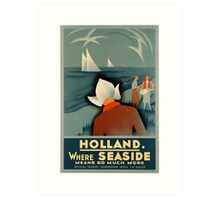 Art Deco Holland Seaside vintage travel advert Art Print