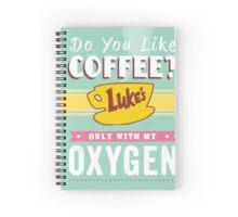 GilmoreGirls- Coffee like oxygen.. Spiral Notebook