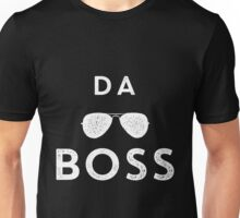 Funny Da Boss Graphic with sunglasses White Graphic Unisex T-Shirt