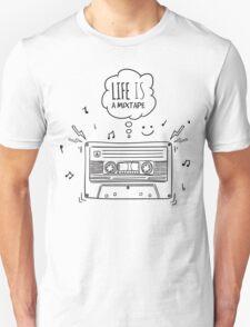 Life is a Mixtape T-Shirt