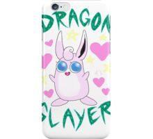 Wigglytuff --- DRAGON SLAYER iPhone Case/Skin