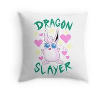 Wigglytuff --- DRAGON SLAYER Throw Pillow
