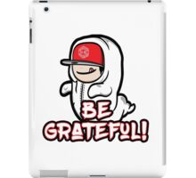 Be Grateful iPad Case/Skin