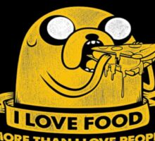 Adventure Time i love food more than ppl Sticker