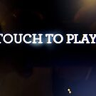 Touch to Play by John Douglas