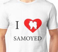I LOVE SAMOYED Unisex T-Shirt