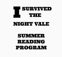 I SURVIVED the Night Vale summer reading program. Unisex T-Shirt