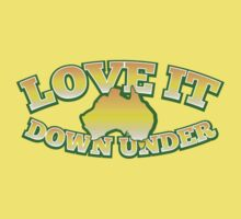 Love it Down under Kids Tee