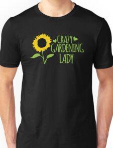 Crazy Gardening Lady Unisex T-Shirt