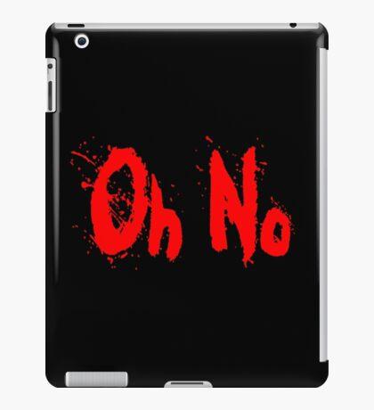Oh no blood splatter iPad Case/Skin