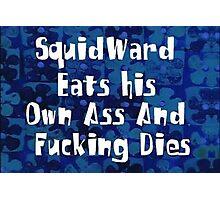 SQUIDWARD Photographic Print