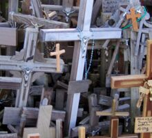 Hill of Crosses - Lithuania / Lietuva Sticker