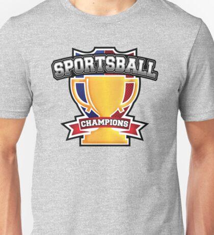 Sportsball Champions Unisex T-Shirt