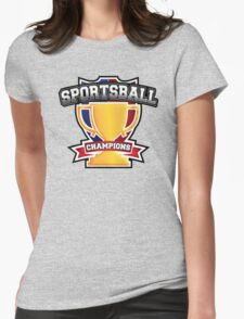 Sportsball Champions Womens Fitted T-Shirt