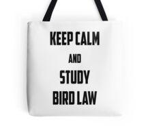 bird law Tote Bag