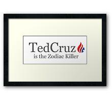 Ted Cruz is the Zodiac Killer Framed Print