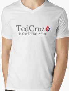 Ted Cruz is the Zodiac Killer Mens V-Neck T-Shirt