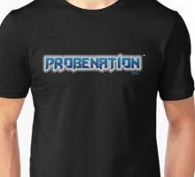 PROBENATION^TM Unisex T-Shirt