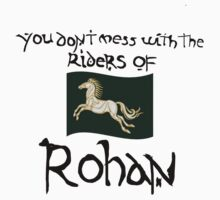 You Don't Mess With Rohan One Piece - Short Sleeve