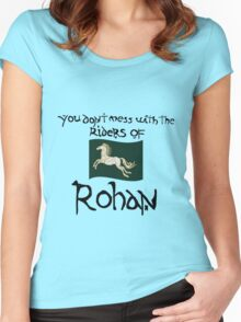 You Don't Mess With Rohan Women's Fitted Scoop T-Shirt