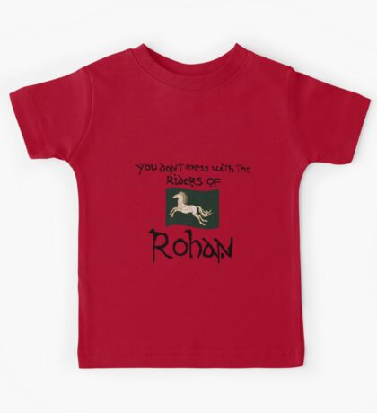You Don't Mess With Rohan Kids Tee