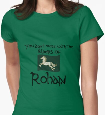 You Don't Mess With Rohan Womens Fitted T-Shirt