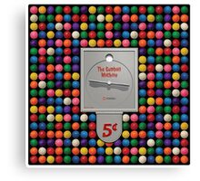 The Gumball Machine Canvas Print