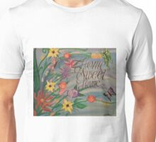 Home Sweet Home Unisex T-Shirt