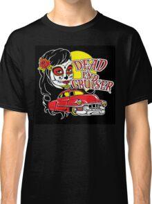 Dead End Cruiser Classic T-Shirt