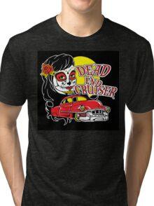 Dead End Cruiser Tri-blend T-Shirt