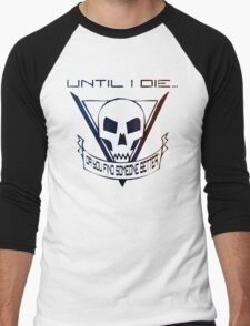 Until I Die... (Starship Troopers Tribute) Men's Baseball ¾ T-Shirt