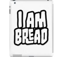 I AM BREAD iPad Case/Skin
