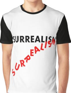 SURREALISM - Falling Text Graphic T-Shirt