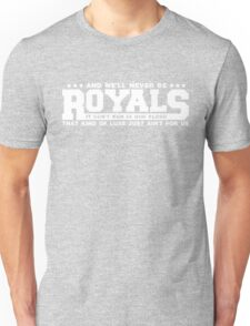 Typography : Royals Unisex T-Shirt
