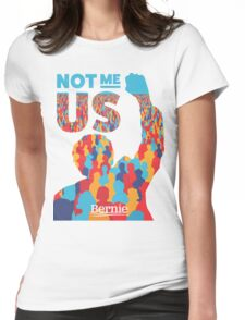 """Not Me, Us"" - Bernie Sanders Womens Fitted T-Shirt"