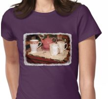 Coffee, Tea, Espresso ~ Steamy Hot! Womens Fitted T-Shirt